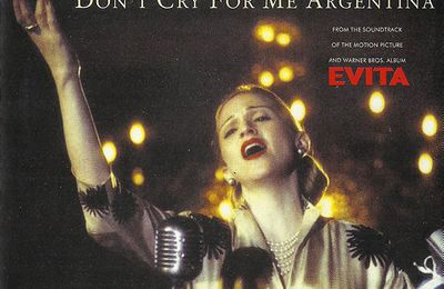La Chanson Du Jour: Don't Cry For Me Argentina Madonna