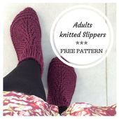 Because adults also need knitted slippers !! Free pattern inside - Aglaé Laser - Tricot crochet modèles gratuits