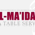 Tr. Sourate 5 : LA TABLE SERVIE (AL-MAIDAH)