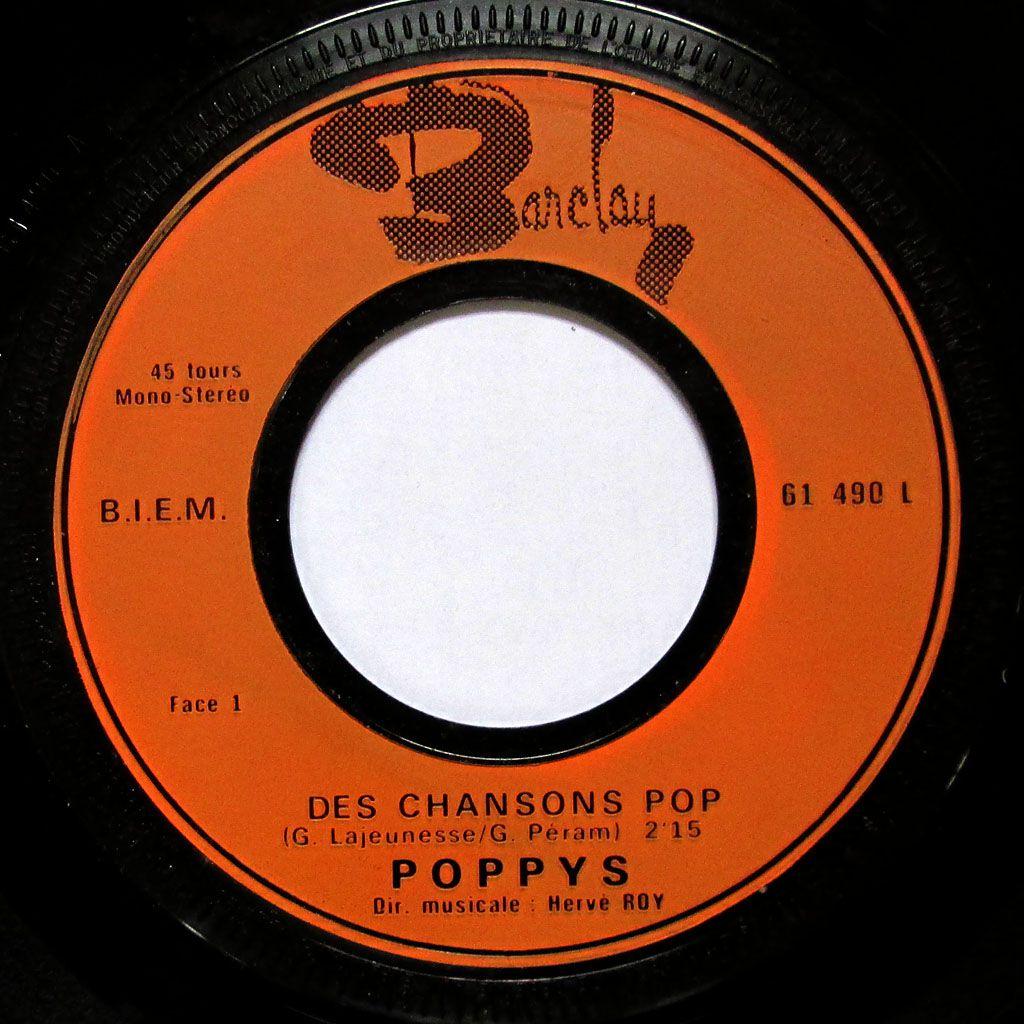 Poppys - Des chansons pop / Non ne criez pas - 1971