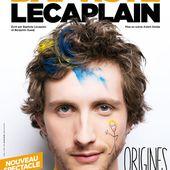 "Baptiste Lecaplain - "" Origines "" - Critique Humoristes"