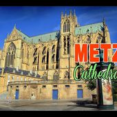Metz Cathedral, 800 years old! / La cathédrale de Metz, 800 ans !