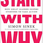 Book Summary: Start with Why by Simon Sinek | Sam Thomas Davies