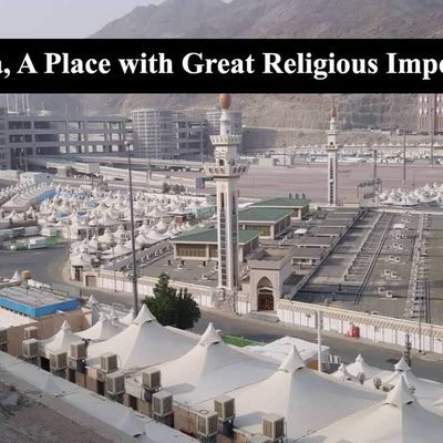 Mina, A Place with Great Religious Importance