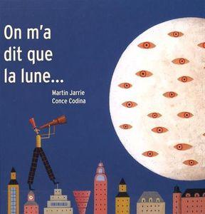 On m'a dit que la lune ... (Coup de cœur)