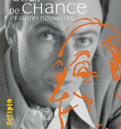Coup de chance et autres nouvelles / Roald Dahl