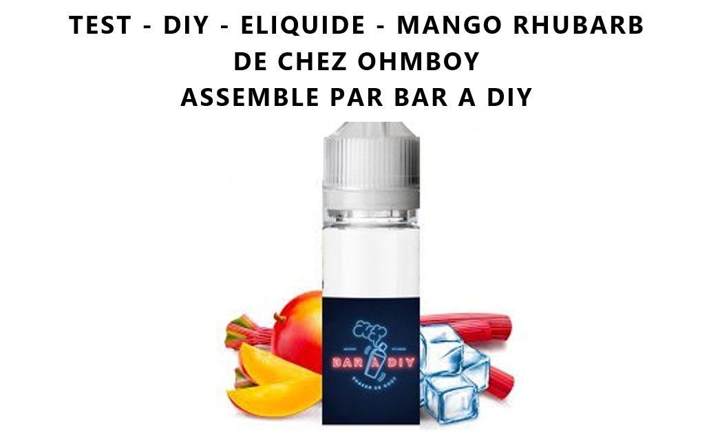Test - Eliquide - Mango Rhubarb de chez Ohmboy
