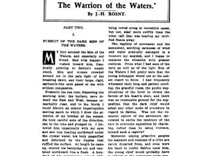 """J.-H. Rosny """"The Warriors of the Waters"""" in The Eclectic magazine (1907)"""