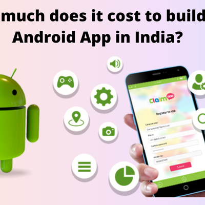 How much does it cost to build an Android app in India?