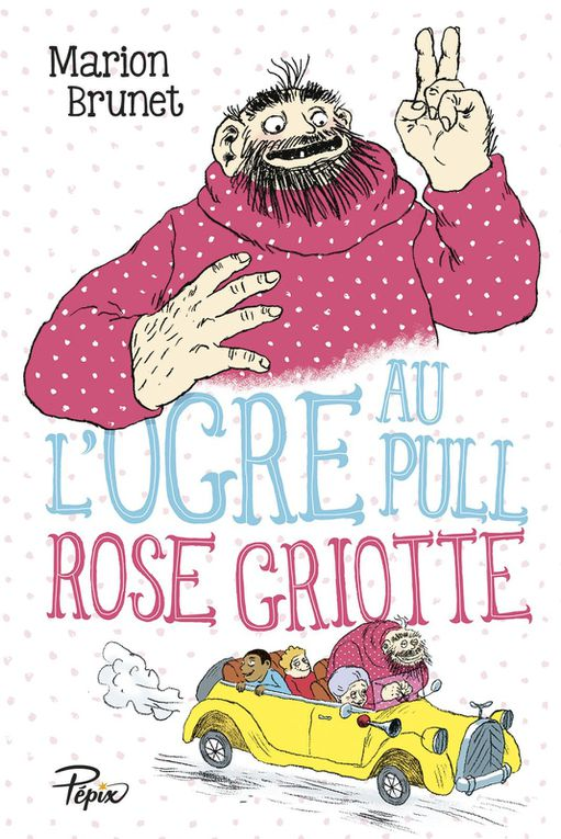 L'ogre au pull rose griotte de Marion Brunet ♪ Les bêtises ♪