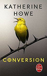 """Conversion"", Katherine Howe"