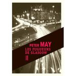 Peter May Les Fugueurs de Glasgow ****