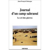 Journal d'un camp sahraoui, Le cri des pierres - Karthala