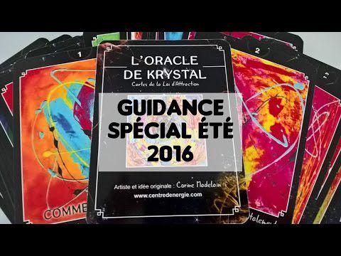 Guidance Oracle de Krystal Spécial Eté 2016