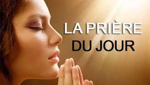 Prière du jour: Mardi 24/11