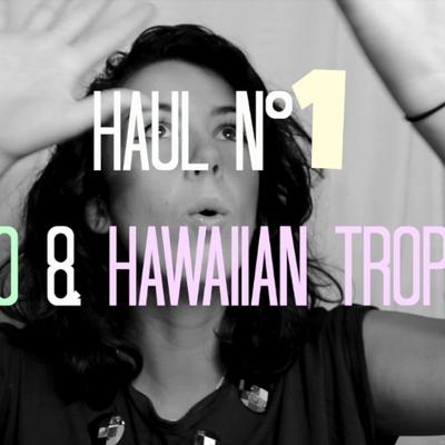HAUL // Kiko & Hawaiian Tropics