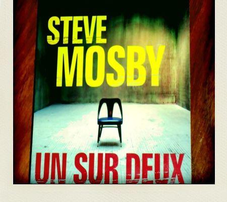 Un sur Deux, Steve Mosby