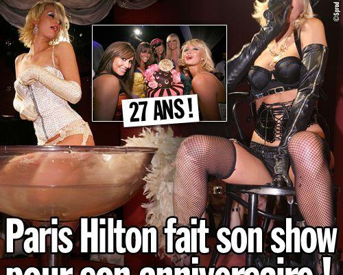 Paris Hilton fait son show pour son anniversaire !