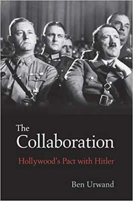 The Collaboration - Hollywood's Pact with Hitler par Ben Urwand