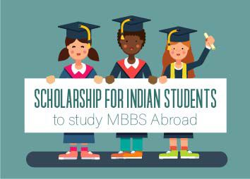 Scholarship for Indian students to study MBBS abroad