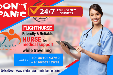 Vedanta Air Ambulance from Guwahati-High Class Features Presents