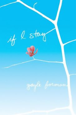 Si Je Reste / If I Stay : les couvertures !