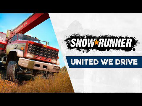 [ACTUALITE] SnowRunner - Le trailer « United We Drive »