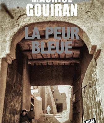 """Livre du week-end  """"La peur bleue"""" de Maurice GOUIRAN"""