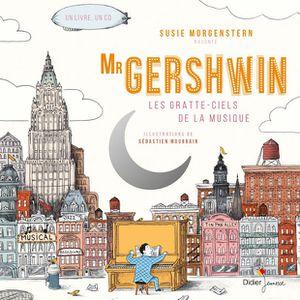 mister gershwin, les gratte-ciel de la musique