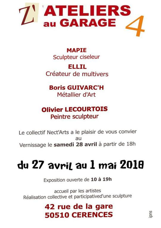 Z'ateliers au garage 4 ....les 27. 28, 29, 30 avril et 1er mai 2018 50510 CERENCES..