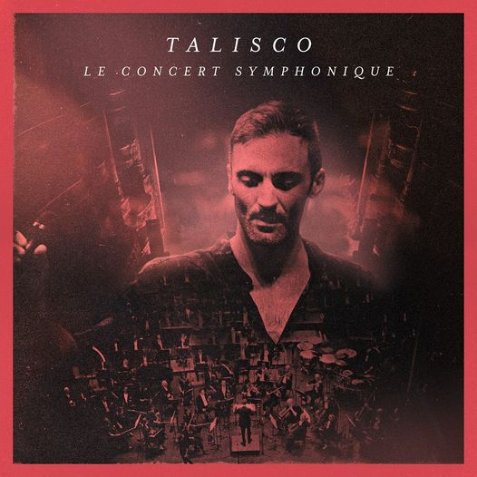 Découvrez « Le Concert Symphonique » de Talisco !