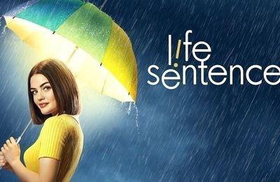 Life Sentence (Saison 1, 13 épisodes) : petit coeur sensible en mal d'idées