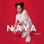 Naya : Ruby - Musique en streaming - À écouter sur Deezer