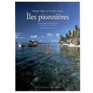 ILES PIONNIERES de Philippe Valette & Christine Causse