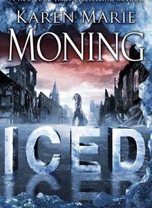 Iced - Dani O'Malley #1 - Karen Marie Moning
