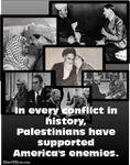 """Affiche du jour - Dans l'histoire, dans chaque conflit les responsables """"palestiniens"""" ont été les fervents supporters des ennemis du Monde Libre"""