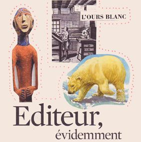 Editions L'Ours Blanc