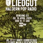 16.4.20 HALDERN POP RADIO - LIEDGUT 03