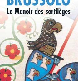 Le Manoir des Sortilèges, Serge Brussolo