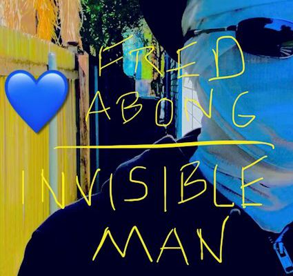💿 Fred Abong - Invisible Man