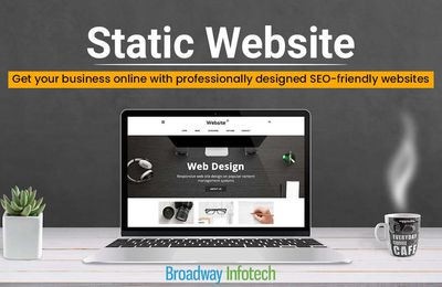 6 Big Reasons for Choosing A Static Website Design
