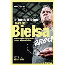 "Salim Lamrani publie ""Le Football selon Marcelo Bielsa"""