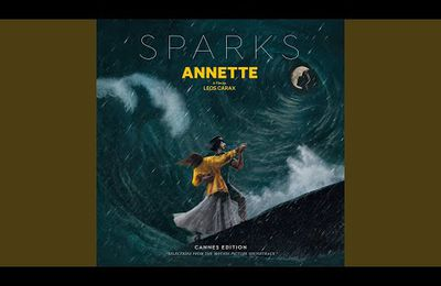 Sparks (Ron Mael & Russell Mael) : Aria (The Forest) du film Annette - Avec Catherine Trottmann