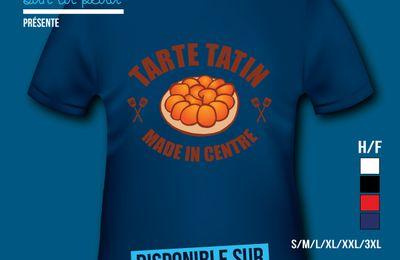 T-shirt: France - Centre - Tarte Tartin - Made in Centre.