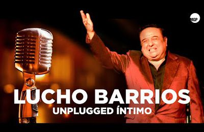 Lucho Barrios - Unplugged Intimo