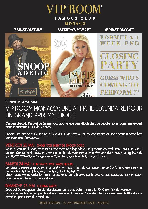 MONACO: VIP ROOM AVEC SNOOP ADELIC ET PARIS HILTON