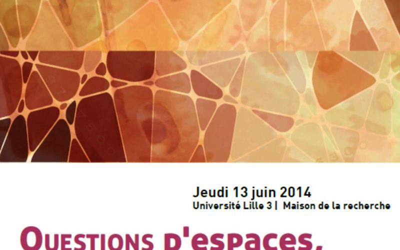 13 juin 2014 - Questions d'espaces, espaces en question - Lille
