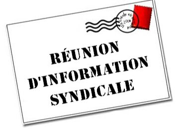 Réunion d'informations syndicales / Signature de l'accord DDV