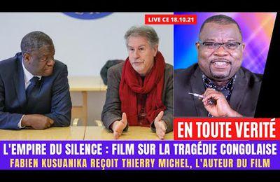 EN TOUTE VERITÉ : L'EMPIRE DU SILENCE. FABIEN KUSUANIKA REÇOIT THIERRY MICHEL, L'AUTEUR DU FILM