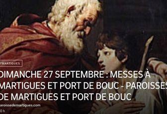 DIMANCHE 27 SEPTEMBRE : MESSES À MARTIGUES ET PORT DE BOUC